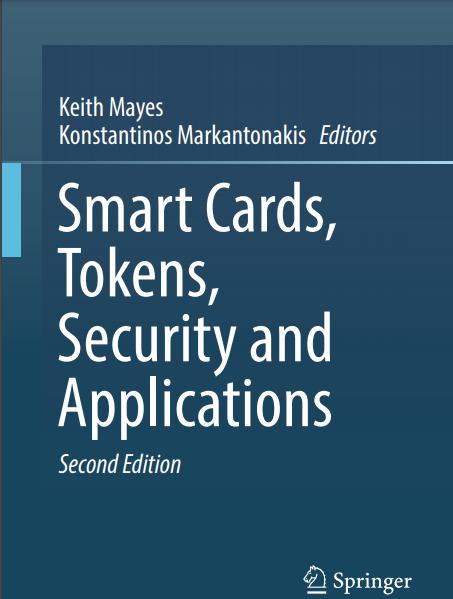 Smart Cards, Tokens, Security and Applications (کارت های هوشمند ، نشانه ها ، امنیت و برنامه ها)